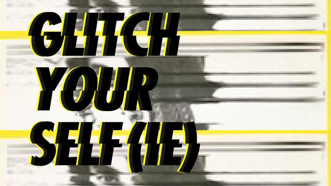 Glitch-yourself-FACEBOOK-EVENT
